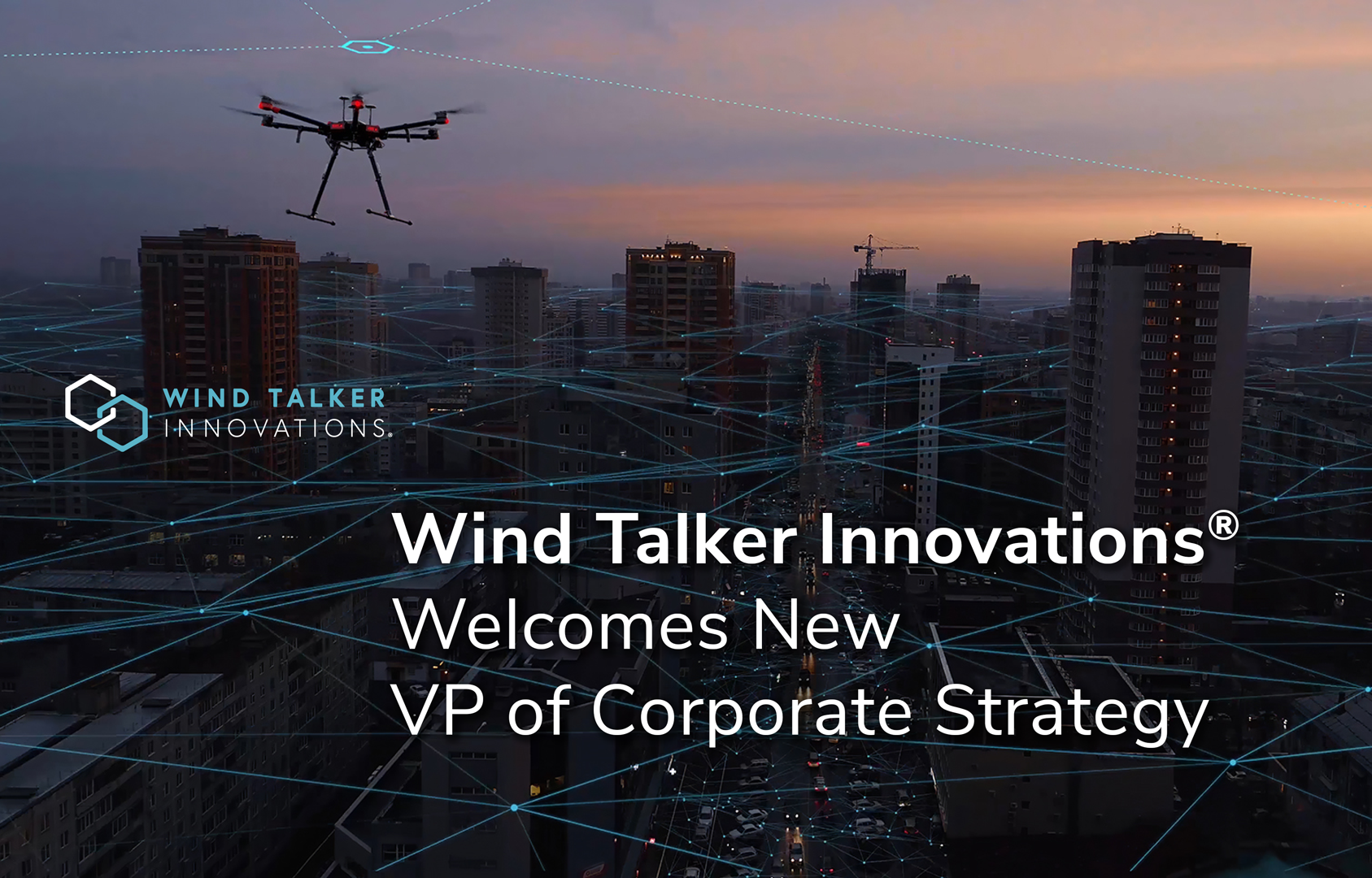 Wind Talker Innovations®Welcomes New VP of Corporate Strategy
